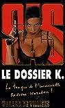 SAS, tome 165 : Le dossier K. par Villiers