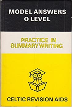 Practice in Summary Writing (Model Answers)