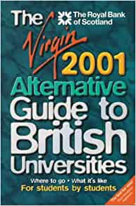 The Virgin Guide to British Universities 2012: