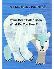 POLAR BEAR POLAR BEAR WHAT DO (Brown Bear and Friends)