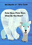 eric carle bear - Polar Bear, Polar Bear, What Do You Hear? (Brown Bear and Friends)