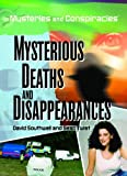 img - for Mysterious Deaths and Disappearances (Mysteries and Conspiracies) book / textbook / text book