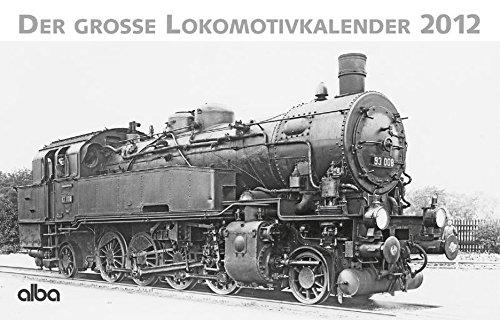 der-grosse-lokomotivkalender-2012-alba