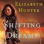 Shifting Dreams | Elizabeth Hunter