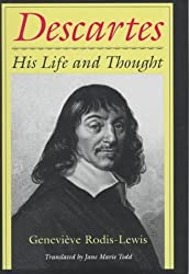 Descartes: His Life and Thought