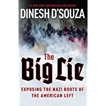 The Big Lie : Exposing The Nazi Roots of the American Left