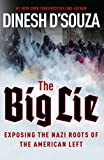 Book cover from The Big Lie: Exposing the Nazi Roots of the American Left by Dinesh DSouza