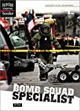 img - for Bomb Squad Specialist (High Interest Books) book / textbook / text book