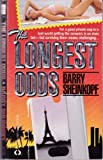 The Longest Odds, Barry Sheinkopf, 1558022139