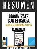 DESCRIPCION DEL LIBRO ORIGINAL: Este libro tiene el propósito de demostrar que existe un sistema de organización en el trabajo y en la vida que favorecerá la creatividad y la eficacia en el desempeño de las person...