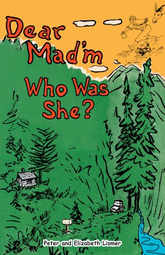 Dear Mad'm, Who Was She?