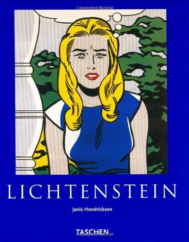 Read Online Lichtenstein (Taschen Basic Art Series) by Janis Hendrickson (29-Sep-2000) Paperback ebook