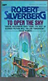 To Open the Sky, Robert A. Silverberg, 0425038106
