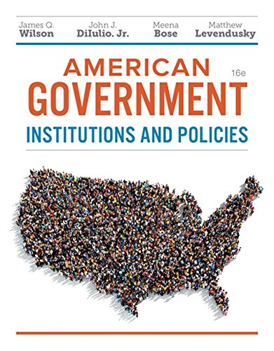 American Government: Institutions and Policies