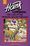 The Case of the Swirling Killer Tornado, John R. Erickson, 0877192782