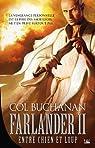 Le Coeur du Monde, Tome 2 : Entre Chien et Loup par Col Buchanan