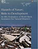 Hazards of Nature, Risks to Development, Ronald Steven Parker, 0821366505