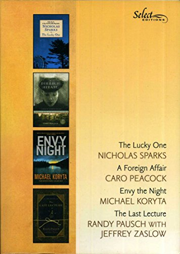 4 Books Together: 'The Lucky One'; 'A Foreign Affair'; 'Envy the Night'; and 'The Last Lecture' (Select Editions Reader's Digest)