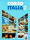 img - for Corso Italia, Tl.2, Lehrbuch, Italienisch f r Fortgeschrittene book / textbook / text book