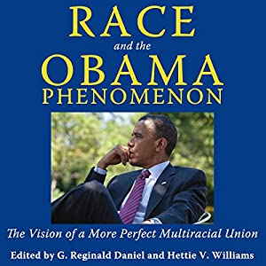 Race and the Obama Phenomenon Audiobook