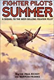 Fighter Pilot's Summer, Paul Richey and Norman Franks, 1902304241