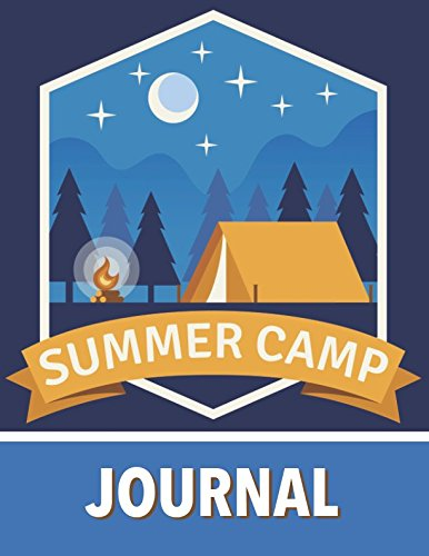 Summer Camp Journal: Large Print Diary and Log Book with Writing Prompts to Capture Your Awesome Adventures (Blue Patch)