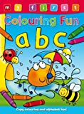 My First Colouring Fun - Abc, Anna Award, 1841358908