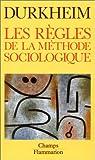 Les règles de la méthode sociologique par Durkheim