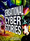 Sensational Cyber Stories, , 0385408366