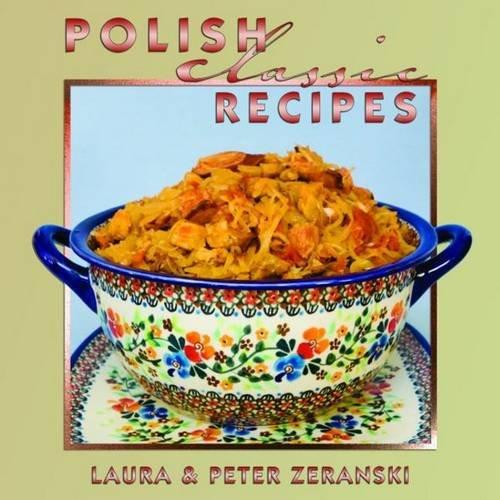 (Polish Classic Recipes (Classics)