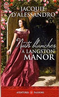 Nuits blanches à Langston Manor par D'Alessandro