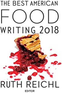 American food writing an anthology with classic recipes a library the best american food writing 2018 the best american series forumfinder Gallery
