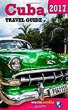 Cuba travel Guide  - 2017: Essential Cuba guide book