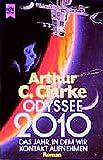 Odyssee 2010: Roman (Heyne Allgemeine Reihe (01))