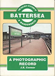 The Railway Stations of Battersea and Wandsworth