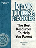 Infants, Toddlers and Preschoolers, , 0965342484
