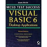 MCSD Test Success: Visual Basic 6 Desktop Applications by M McKelvy (1999-05-12)