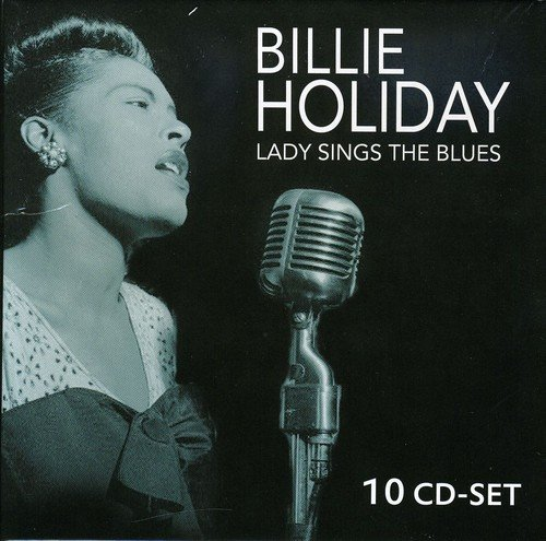 Holiday Billie The Sings Lady Blues - Billie Holiday - Lady Sings The Blues with all the stars: Louis Armstrong, Count Basie, Benny Goodman, ...