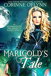 Marigold's Tale: An Aumahnee Prophecy Prequel Novella (The Aumahnee Prophecy)