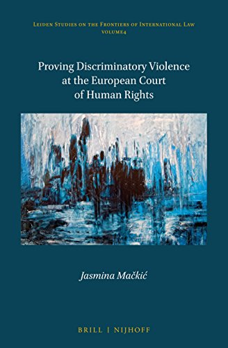 Proving Discriminatory Violence at the European Court of Human Rights