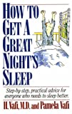 img - for How to Get a Great Night's Sleep: Step-By-Step, Practical Advice for Everyone Who Needs to Sleep Better book / textbook / text book