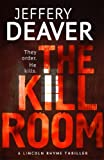 Front cover for the book The Kill Room by Jeffery Deaver