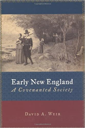 Early New England: A Covenanted Society (Emory University Studies in Law and Religion)