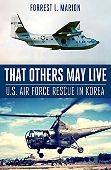that-others-may-live-u-s-air-force-air-rescue-in-korea
