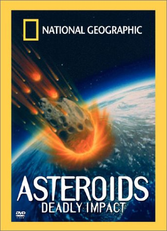 National Geographic Video - Asteroids - Deadly Impact from Warner Home Video