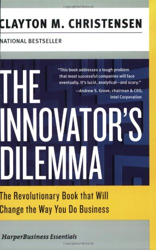 The Innovator's Dilemma: The Revolutionary Book that Will Change the Way You Do Business (Collins Business Essentials) PDF