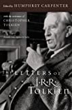 The Letters of J. R. R. Tolkien, J. R. R. Tolkien, 0618056998