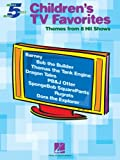 Children's TV Favorites: Themes from 8 Hit Shows (5 Finger Piano)