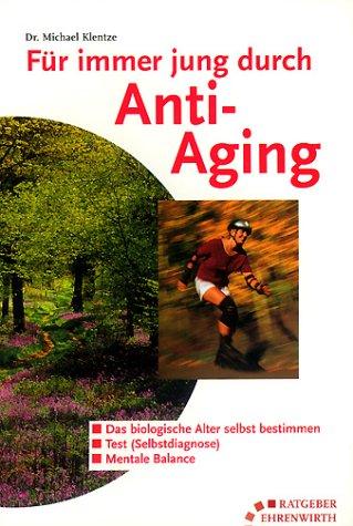 Für immer jung durch Anti-Aging