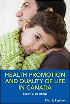 Health Promotion and Quality of Life in Canada: Essential Readings
